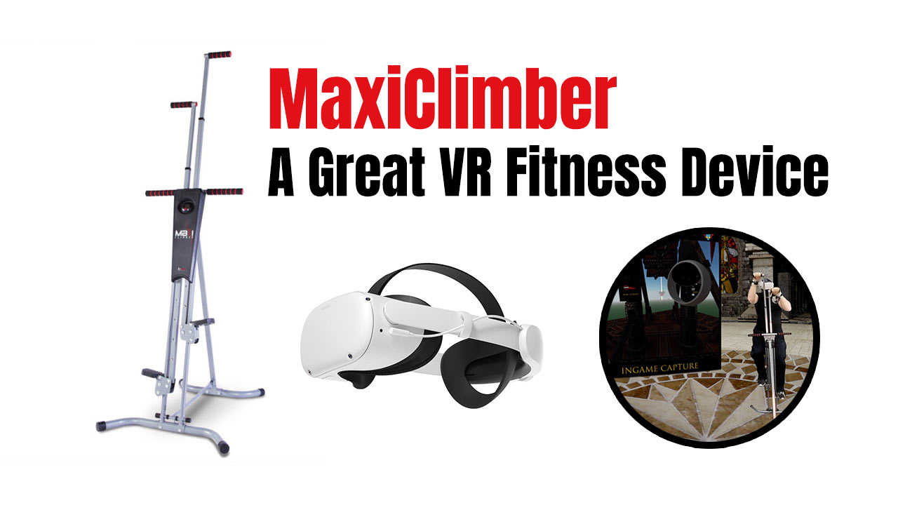 MaxiClimber Virtula Reality VRFitness